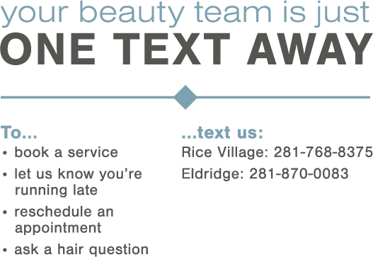 Your beauty team is just one text away